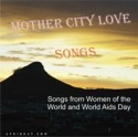 Mother City Love Songs